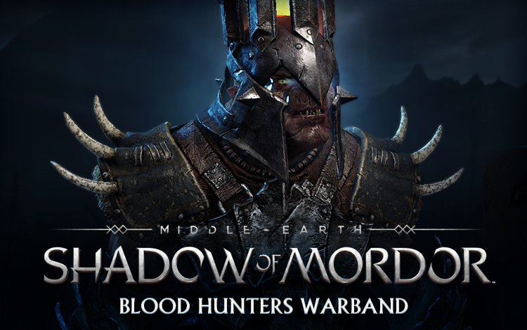 Middle-earth: Shadow of Mordor - Blood Hunters Warband