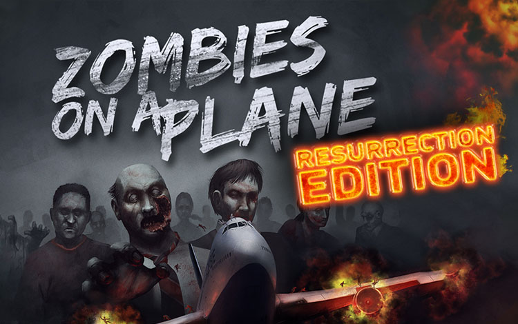 Zombies on A Plane Resurrection Edition