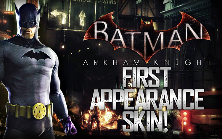 Batman: Arkham Knight - 1st Appearance Batman Skin