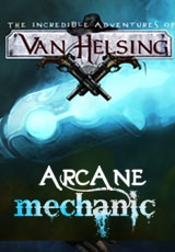 Ван Хельсинг. Новая история. DLC Arcane Mechanic