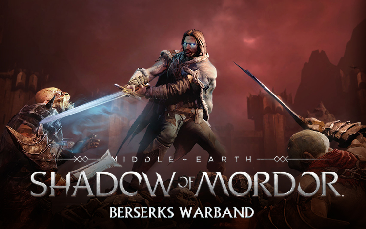 Middle-earth: Shadow of Mordor - Berserks Warband