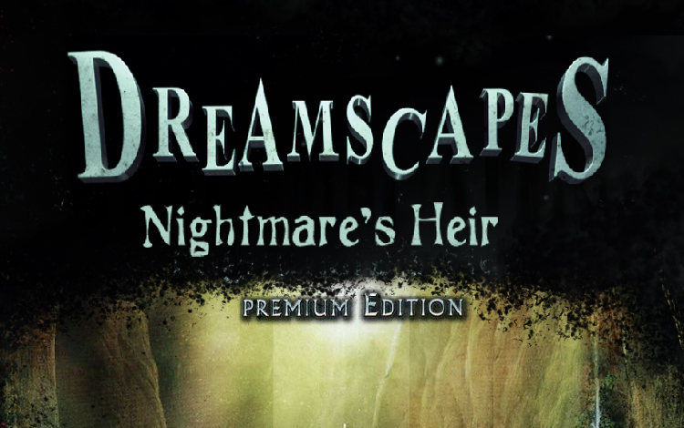 Dreamscapes: Nightmare's Heir Premium Edition